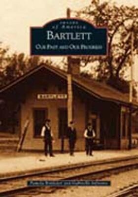 Bartlett:: Our Past and Our Progress als Taschenbuch