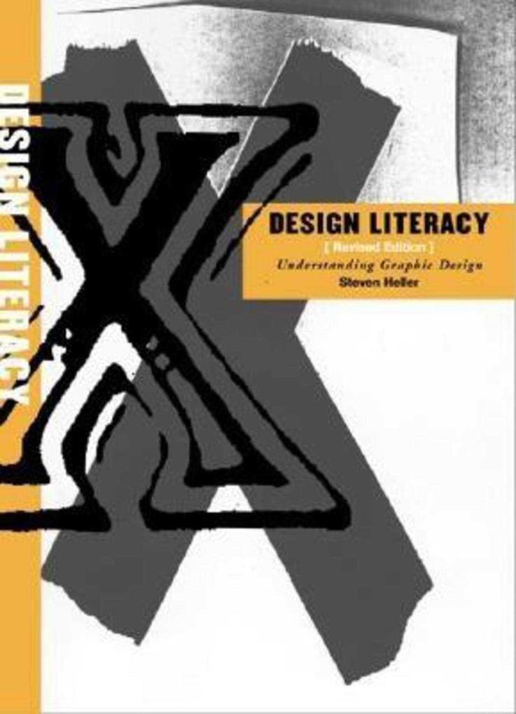 Design Literacy: Understanding Graphic Design als Taschenbuch