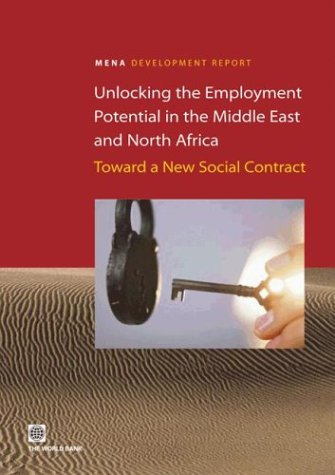 Unlocking the Employment Potential in the Middle East and North Africa: Toward a New Social Contract als Taschenbuch
