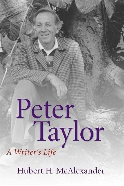 Peter Taylor: A Writer's Life als Taschenbuch