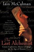 Last Alchemist: Count Cagliostro, Master of Magic in the Age of Reason als Taschenbuch