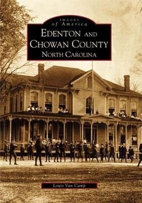 Edenton and Chowan County, North Carolina als Taschenbuch