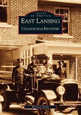 East Lansing:: Collegeville Revisited als Taschenbuch