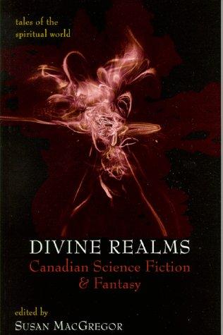 Divine Realms: Canadian Science Fiction & Fantasy als Taschenbuch