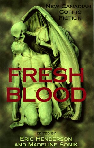 Fresh Blood: New Canadian Gothic Fiction als Taschenbuch