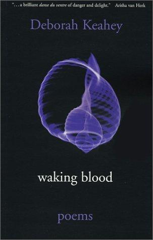 Waking Blood: Poems als Taschenbuch