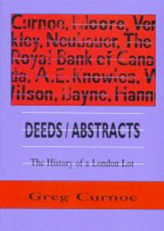 Deeds/Abstracts: The History of a London Lot, 1 January 1991 - 6 October 1992 als Taschenbuch