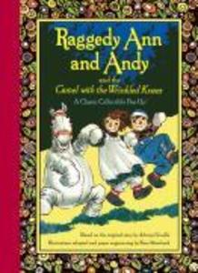 Raggedy Ann and Andy and the Camel with the Wrinkled Knees als Buch