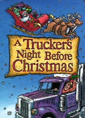 A Trucker's Night Before Christmas als Buch