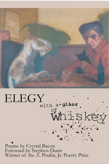 Elegy with a Glass of Whiskey als Taschenbuch