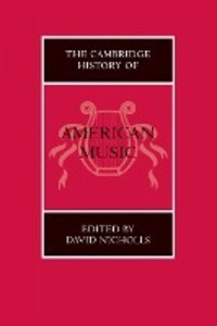 The Cambridge History of American Music als Taschenbuch