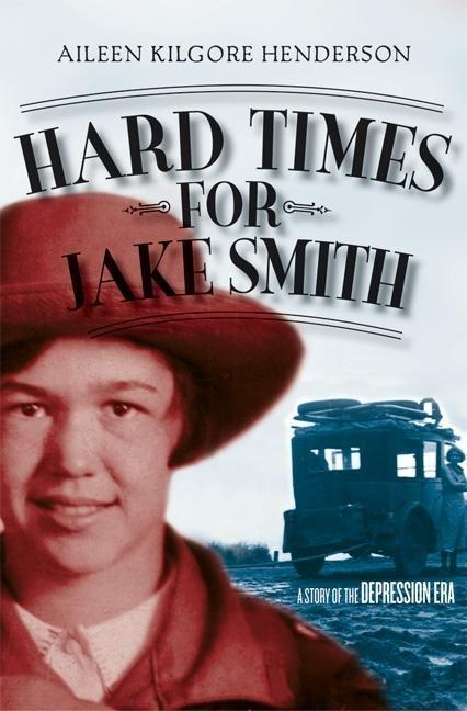 Hard Times for Jake Smith: A Story of the Depression Era als Taschenbuch