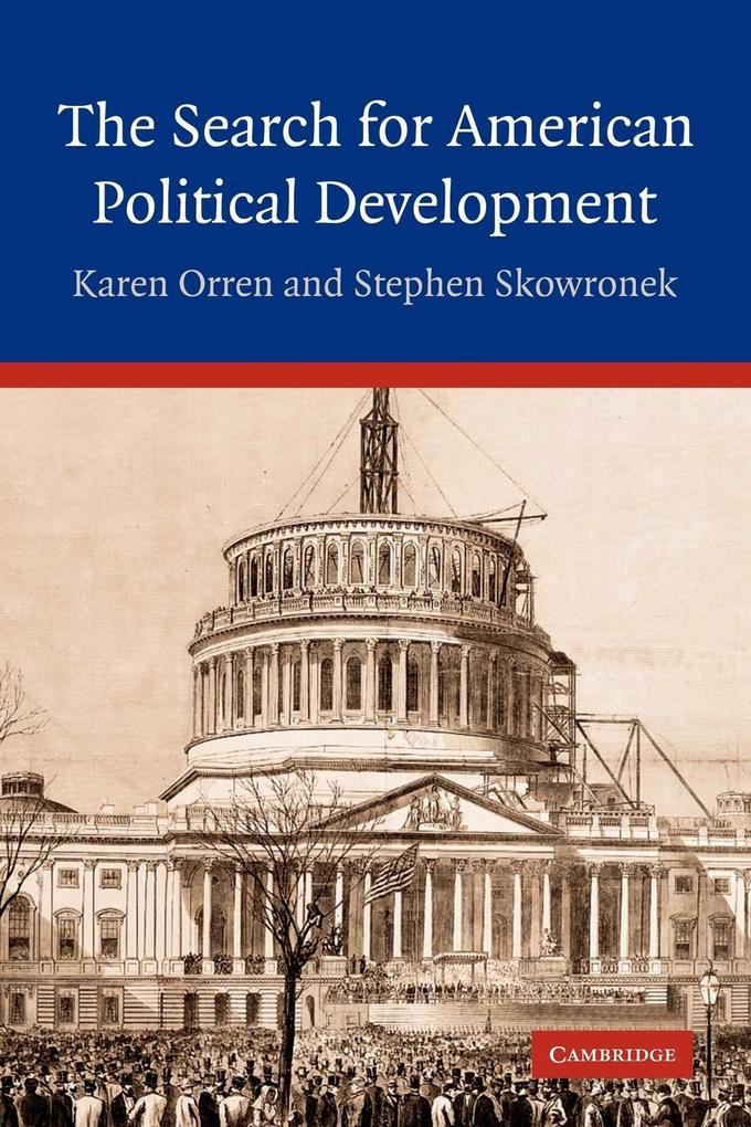 The Search for American Political Development als Taschenbuch