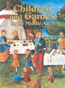 Children and Games in the Middle Ages als Taschenbuch