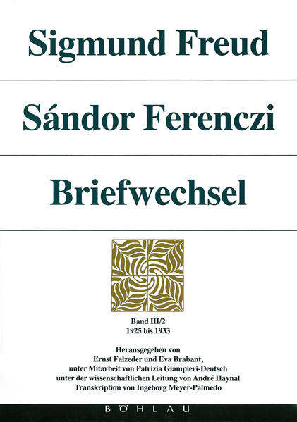 Sigmund Freud - Sándor Ferenczi. Briefwechsel als Buch
