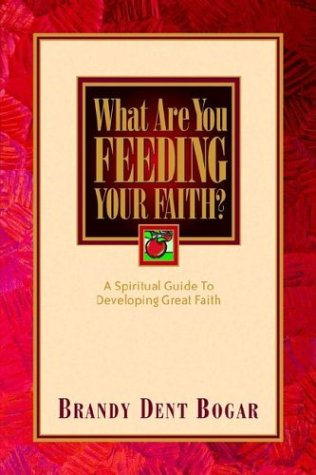 What Are You Feeding Your Faith? als Taschenbuch