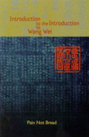 Introduction to the Introduction to Wang Wei als Taschenbuch
