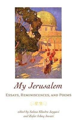 My Jerusalem: Essays, Reminiscences, and Poems als Taschenbuch