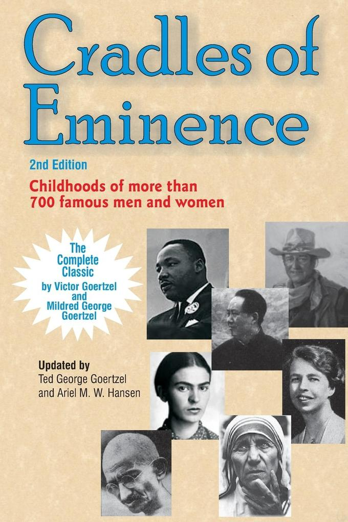 Cradles of Eminence: Childhoods of More Than 700 Famous Men and Women als Buch