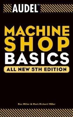 Audel Machine Shop Basics als Taschenbuch