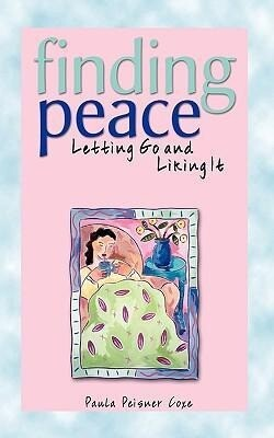 Finding Peace, 3e: Letting Go and Liking It als Taschenbuch