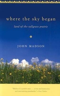 Where the Sky Began: Land of the Tallgrass Prairie als Taschenbuch
