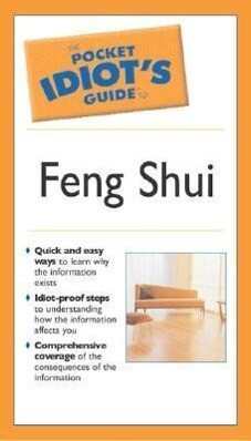 The Pocket Idiot's Guide to Feng Shui als Taschenbuch