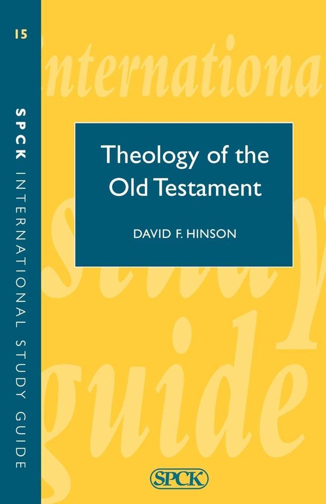 Theology of the Old Testament (Isg 15) als Taschenbuch