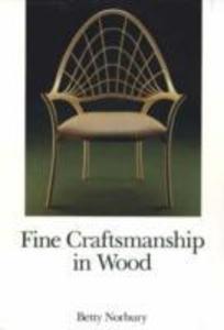 Fine Craftsmanship in Wood als Buch