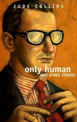 Only Human and Other Stories als Taschenbuch