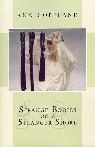 Strange Bodies on a Stranger Shore als Taschenbuch