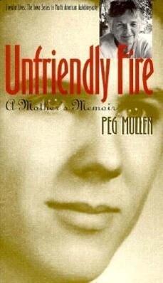 Unfriendly Fire: A Mother's Memoir als Taschenbuch