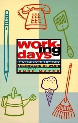 Working Days: Short Stories about Teenagers at Work als Taschenbuch