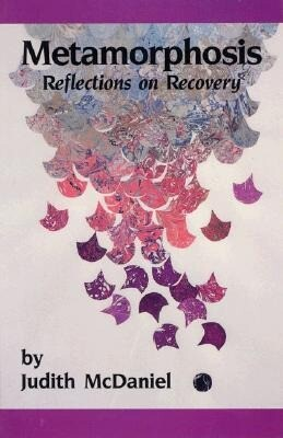 Metamorphosis: Reflections on Recovery als Taschenbuch