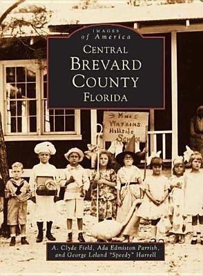 Central Brevard County Florida als Taschenbuch