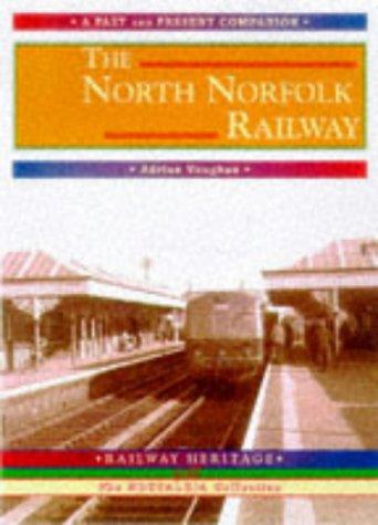 The North Norfolk Railway als Taschenbuch