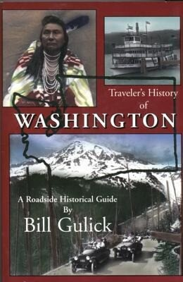 Traveler's History of Washington: A Roadside Historical Guide als Taschenbuch