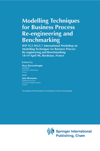 Modelling Techniques for Business Process Re-engineering and Benchmarking als Buch