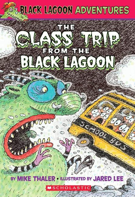 The Class Trip from the Black Lagoon als Taschenbuch