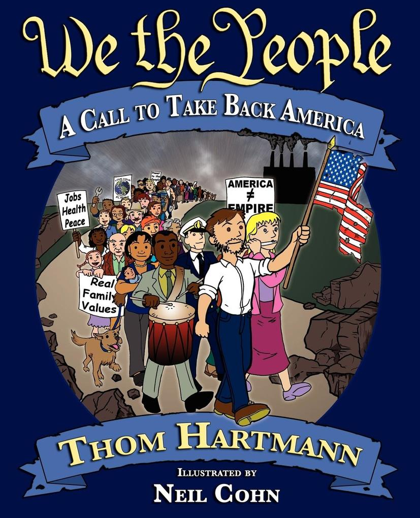We the People: A Call to Take Back America als Taschenbuch