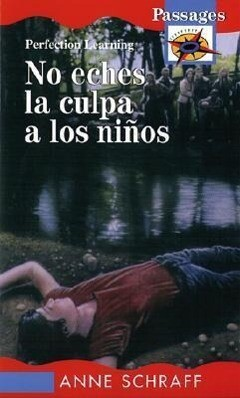No Eches La Culpa a Los Ninos / Don't Blame the Children als Buch