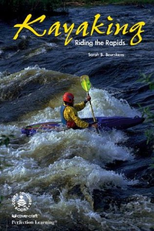 Kayaking: Riding the Rapids als Buch