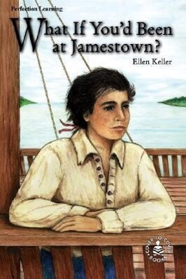 What If You'd Been at Jamestown? als Buch