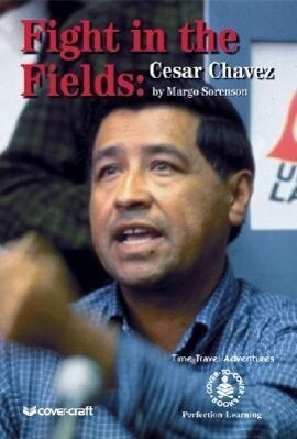 Fight in the Fields: Cesar Chavez als Buch