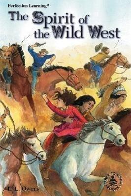 Spirit of the Wild West als Buch