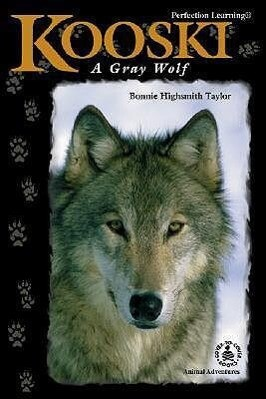 Kooski: A Gray Wolf als Buch