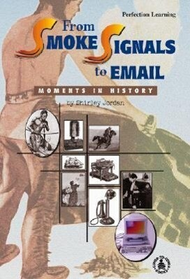 From Smoke Signals to Email als Buch