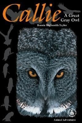 Callie: A Great Gray Owl als Buch
