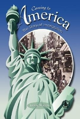Coming to America: The Story of Immigration als Buch