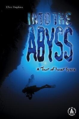 Into the Abyss: A Tour of Inner Space als Buch